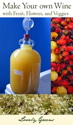 How to Make fruit, flower, and vegetable wines from the comfort of your own kitchen! #wine