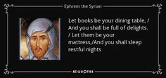 TOP 25 QUOTES BY EPHREM THE SYRIAN | A-Z Quotes
