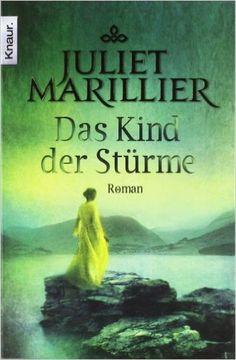 Das Kind der Stürme: Roman (Knaur TB): Amazon.de: Juliet Marillier, Regina Winter: Bücher