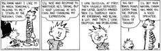 Calvin and Hobbes; conversation; listening; facial expression