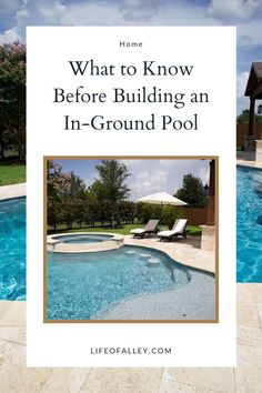 What to Know Before Building an Inground Pool Pool Companies, Pool Chlorine, Pool Installation, Building A Pool, Pool Maintenance, In Ground Pools, Pool Designs, Garden Landscaping, Outdoor Living