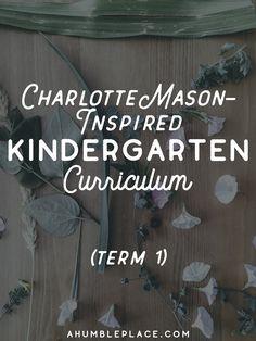 Charlotte Mason Kindergarten Term 1 Recap · a humble place