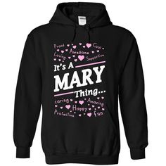 It's a MARY thing T-Shirts, Hoodies. SHOPPING NOW ==► Funny Tee Shirts