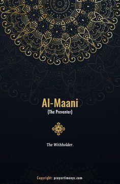Beautiful 99 Names of Allah. Al-Mani'(المانع) - The Preventer of Harm. #islam #asmaulhusna