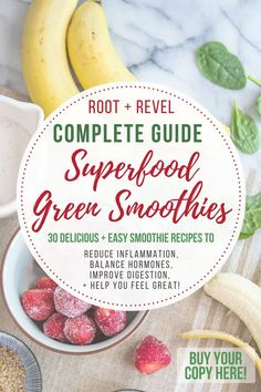 30 Delicious + Easy Smoothie Recipes to boost energy, enhance weight loss, nourish your skin and make you feel great!