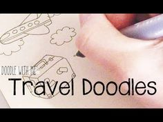 Doodle with Me : Travel - YouTube