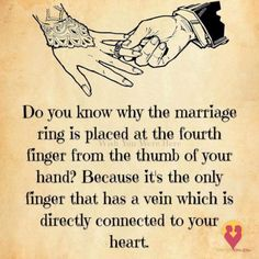 Do You Know Why The Marriage Ring Is Placed On the Fourth Finger love love quotes quotes quote marriage love quote marry marriage quotes romantic love quotes husband quotes marriage love quotes quotes about marriage wife quotes Marriage Relationship, Happy Marriage, Marriage Advice, Love And Marriage, Quotes Marriage, Relationships, Strong Marriage, Marriage Tattoos, Marriage Vows