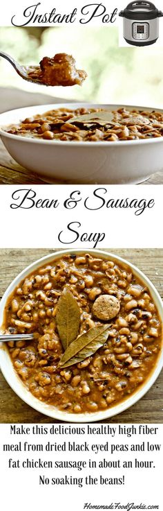 Instant Pot Bean & Sausage Soup is made in about an hour from dried black eyed peas and low fat chicken sausage. enjoy this nutritious delicious high fiber meal. It's full of excellent complex carbs and low fat protein. yum!