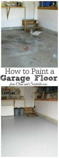 DIY Tutorial on how to paint a garage floor. I can't believe the difference! // cleanandscentsible.com