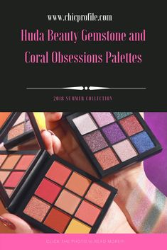 Huda Beauty Gemstone and Coral Obsessions Palettes launch on May 1 and they will be part of the permanent collection. Gemstone is all about shimmering shades, while Coral is a mixture or bright mattes and shimmers. via @Chicprofile
