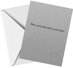 Naughty Birthday Card This card matches your grey hair – That Card Shop Funny Greeting Cards, Funny Cards, Funny Birthday Cards, Grey Hair, White Envelopes, Cards Against Humanity, Shop, Fun Cards, Funny Anniversary Cards