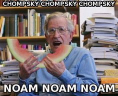 LOLlinguist -- Noam Chompsky. There's a guy I haven't had to study since I graduated grad school in 2007.