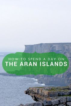 How to Spend the Day on the Aran Islands  /theflyawaylife/ #InishMor #Ireland…