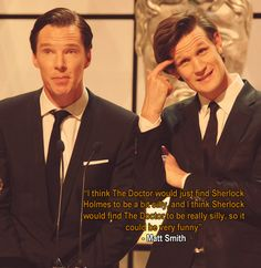 Matt Smith - on Sherlock and The Doctor. I want them to meet SO MUCH.