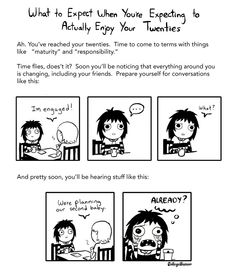 """""""What to expect when you're expecting to actually enjoy your twenties"""" - by Sarah Andersen"""