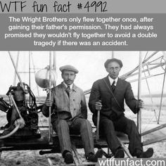 The Wright Brothers - WTF fun facts Wtf Fun Facts, True Facts, Funny Facts, Random Facts, Odd Facts, Random History Facts, Random Stuff, Creepy Facts, Hermanos Wright