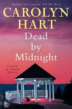 (May) Dead by Midnight by Carolyn Hart