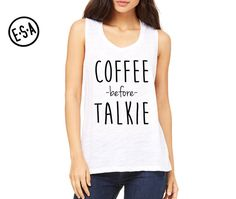COFFEE BEFORE TALKIE. Women's Muscle Tank. Gym. Running Tank. Workout. Work Out…