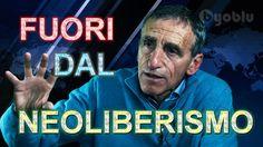 Fuori dal neoliberismo, verso un uomo nuovo - Mauro Scardovelli
