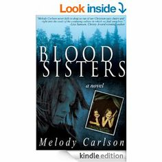 Amazon.com: Blood Sisters eBook: Melody Carlson: Kindle Store #emptyshelf book #39