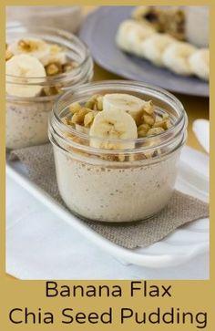 Banana Flax Chia Seed Pudding
