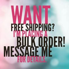 Bulk order free shipping www.facebook.com check out my page Leanne's Sparkles by Younique. www.youniqueproducts.com/leannegolder
