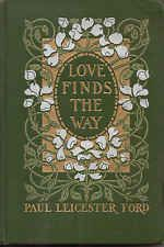 Harrison Fisher - Love Finds the Way - Paul Ford - Margaret Armstrong - 1904 1st
