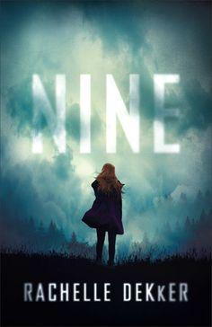 "Christian Fiction Addiction: A chilling adventure: ""Nine"" by Rachelle Dekker"