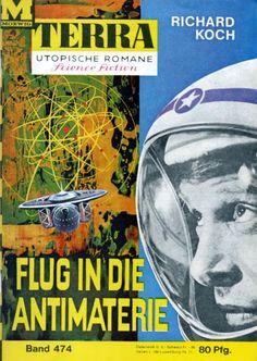 Terra SF 474 Flug in die Antimaterie   Richard Koch  Titelbild 1. Auflage:  Karl Stephan