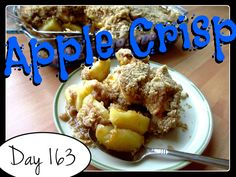 Apple Crisp Recipe [DAY 163] ★ watch the video: https://www.youtube.com/watch?v=aam_QFkt9AU&index=16&list=PLGRnDhMJALhGSPvJl_zKgtNg2YZPaYf1S ★  I'm trying A NEW RECIPE OF Laura in the Kitchen EVERY DAY and sharing its conversion into the metric system, come and join me on my yummy challenge! :)