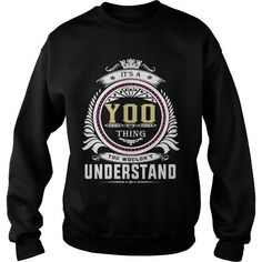 yoo  Its a yoo Thing You Wouldnt Understand  T Shirt Hoodie Hoodies YearName Birthday