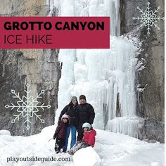 Grotto Canyon Ice Hike : Play Outside Guide