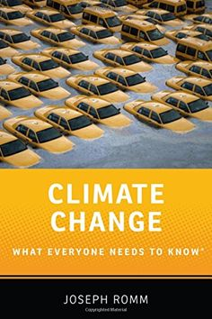 Book Call # (RA 793 .R66 2016) - Climate Change: What Everyone Needs to Know® by Joseph Romm - Image provided by: https://www.amazon.com/dp/0190250178/ref=cm_sw_r_pi_dp_x_T9WqybYF3RQPS