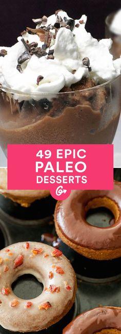 49 Paleo Desserts That Taste Anything But #paleo #desserts http://greatist.com/eat/paleo-dessert-recipes