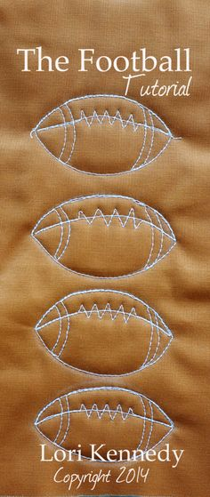 The Football-A Free Motion Quilt Tutorial Free Motion Quilted Football source: Lori Kennedy, the Inbox Jaunt Quilting Stencils, Quilting Templates, Quilting Tips, Quilting Tutorials, Longarm Quilting, Quilting Rulers, Free Motion Embroidery, Free Motion Quilting, Hand Quilting