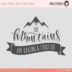 Mountains are Calling SVG Cut File by Holly McCaig Creative on @creativemarket