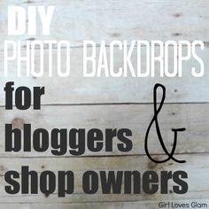 DIY Photo Backdrops for capturing small projects.  Use white foamboard and non shiny wrapping paper or bulletin board paper.