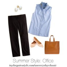 An Everyday Classic- the basics for classic summer style: summer at the office