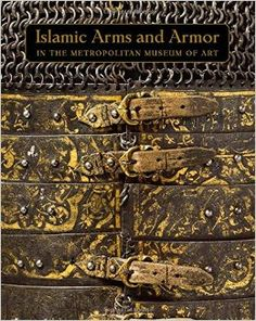 Islamic Arms and Armor: in The Metropolitan Museum of Art, 2016 by David Alexander, Stuart W. Pyhrr, Will Kwiatkowski. First class research publication that demonstrates the strong side of the authors (Islamic armor), one of the best reviews of the subject illustrated by some of the best examples in existence, but it also refers to other publications and collections, which allows for a presentation that is relatively complete and executed with much integrity and professionalism.