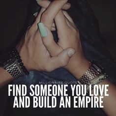 Find someone you love and build an empire Perfect Relationship, Relationship Quotes, Building An Empire Quotes, The Success Club, Together Quotes, Millionaire Quotes, Girl Boss Quotes, Billionaire Lifestyle, Clever Quotes