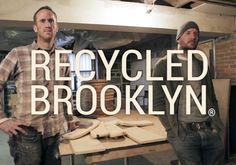 Meet two resourceful bros who make a living rescuing wood from the trash