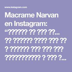 "Macrame Narvan en Instagram: ""دستبند با گره گل... تو پستهای قبلی گره گل و گذاشتم اما این کار میکرومکرومس و کار ظریفیه، نخش تو بازار به نخ دستبندی معروفه و متری میفروشن…"""