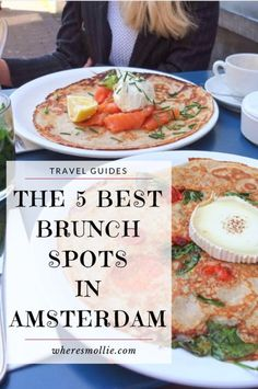 The 5 Best Brunch Spots In Amsterdam | Where's Mollie? A UK Travel and Lifestyle Blog