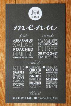This menu was created to showcase the ingredients of the meal guests were about to be served. White foil lettering made the typography pop against the grey paper.
