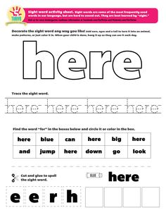 "The sight word this week is ""here"". Sight words are some of the most frequently…"
