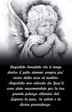 Angioletto benedetto bellissime immagini da condividere Rosary Prayer, Italian Language, Jesus Cristo, Jesus Loves Me, Inner Child, Zodiac Quotes, Virgin Mary, Madonna, Einstein