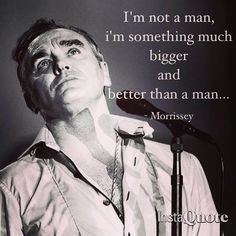 """Morrissey in """"I'm not a man"""" from the album """"World Peace Is None of Your Business"""""""