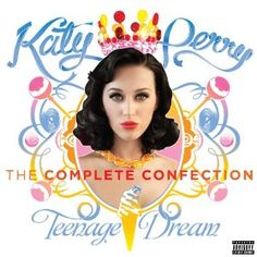 Katy Perry - Teenage Dream: the Complete Confection  An extension of Katy's success Teenage Dream. Young and easy-listening sound, suitable for different kinds of mood and tastes. Will it stand on the spotlight for almost 2 years as Teenage Dream did? Don't think so, here we are impatiently waiting for a brand new record!