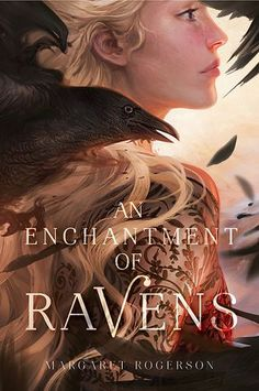 Cover Reveal: An Enchantment of Ravens by Margaret Rogerson - On sale September 26, 2017! #CoverReveal