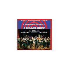 Mike & Company Westbrook - Uncommon Orchestra: A Bigger Show - Live (CD)
